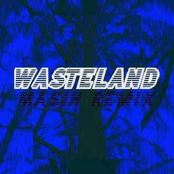 Wasteland (MASIH Remix) (MASIH Remix)