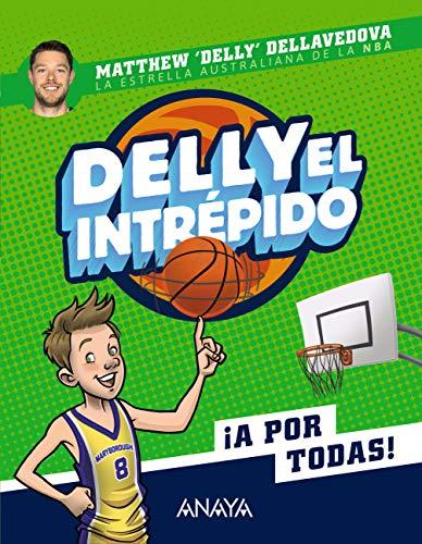 Delly el intrépido (LITERATURA INFANTIL - Narrativa infantil)