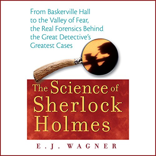 The Science of Sherlock Holmes audiobook cover art
