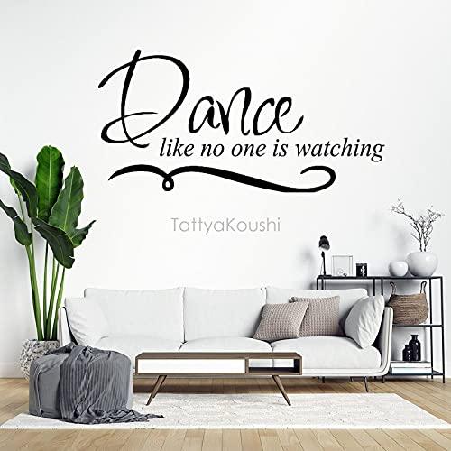 Vinilo decorativo para pared, diseño de danza como no uno está viendo mural adhesivo para el hogar, dormitorio infantil, 100 cm