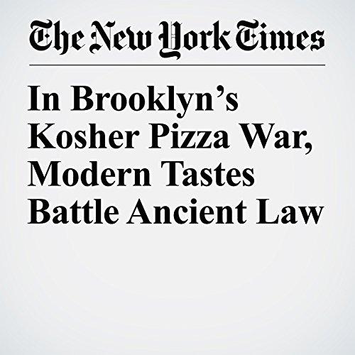 In Brooklyn's Kosher Pizza War, Modern Tastes Battle Ancient Law copertina