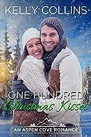 One Hundred Christmas Kisses (Aspen Cove Romance)