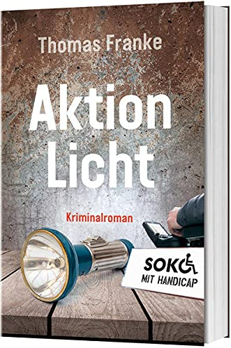 Soko mit Handicap: Aktion Licht: Soko mit Handicap (Soko mit Handicap, 2, Band 2)