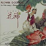 Flower Goddess by Lin Wen-Zeng Y Zhang Xiao-Hong (2007-08-03)