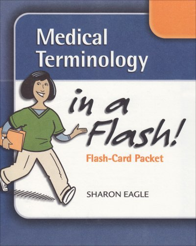 Medical Terminology in a Flash: Stand Alone Flash Cards