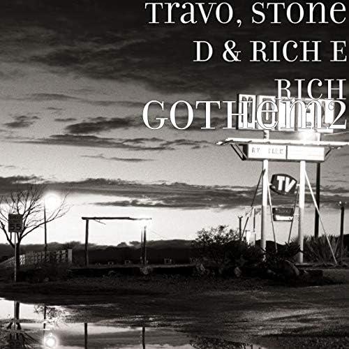 Travo, Stone D & Rich E Rich