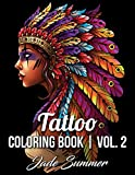 Tattoo Coloring Book: An Adult Coloring Book with Awesome, Sexy, and Relaxing Tattoo Designs for Men and Women