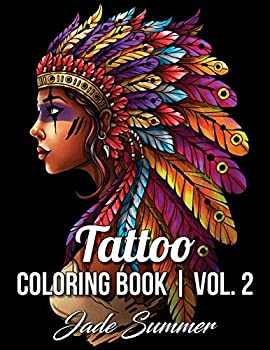 Tattoo Coloring Book  An Adult Coloring Book with Awesome Sexy and Relaxing Tattoo Designs for Men and Women  Tattoo Coloring Books for Adults