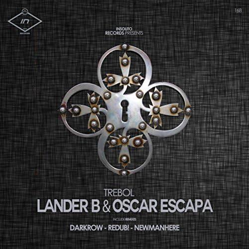 Lander B, Oscar Escapa