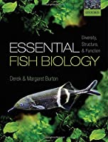 Essential Fish Biology: Diversity, Structure, and Function Front Cover