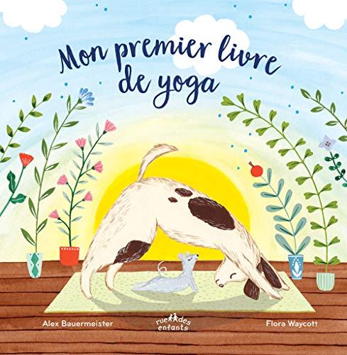 Mon premier livre de yoga (Aux petits bonheurs des enfants)