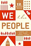 We The People: an introduction to American politics. 12th Essentials Edition. (Textbook Only)