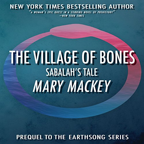 The Village of Bones: Sabalah's Tale cover art