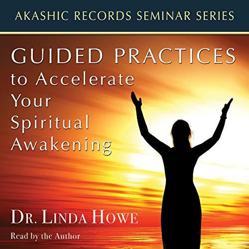 Guided Practices to Accelerate Your Spiritual Awakening: Akashic Records Seminar Series