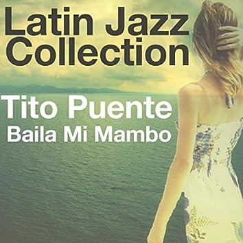 Baila Mi Mambo (Latin Jazz Collection)