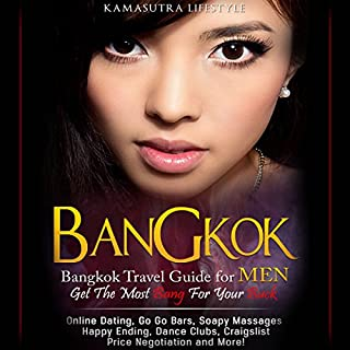 Bangkok: Bangkok Travel Guide for Men - Get the Most Bang for Your Buck cover art