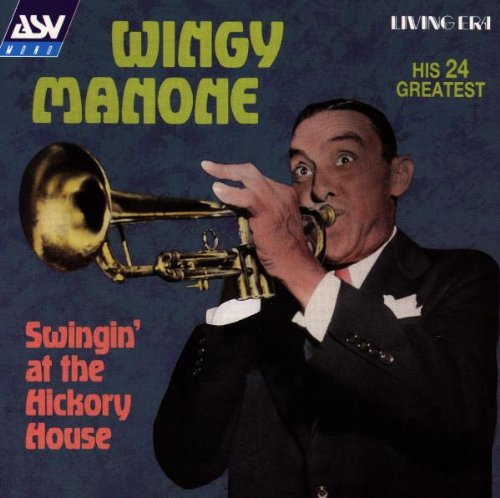 Swingin' at the Hickory House: His 24 Greatest, 1924-1945
