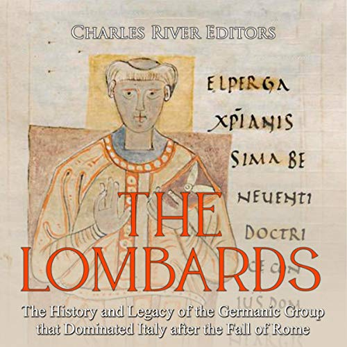 The Lombards Audiobook By Charles River Editors cover art