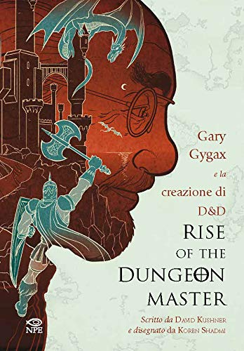 Rise of the Dungeon Master. Gary Gygax e la creazione di Dungeons & Dragons