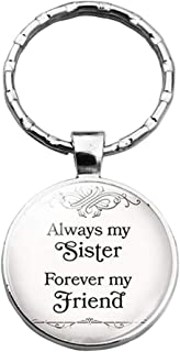 Sister Keychain Gift from Sister, Engraved Cute Funny Sister Friend Key Ring Always My Sister Forever My Friend Stainless Steel Charm Pendent Present Love Heart Jewelry Dog Tag
