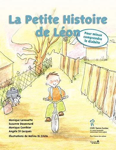 La Petite Histoire de Léon : Pour mieux comprendre le diabète