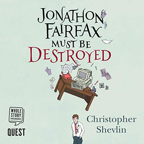 Jonathon Fairfax Must Be Destroyed cover art