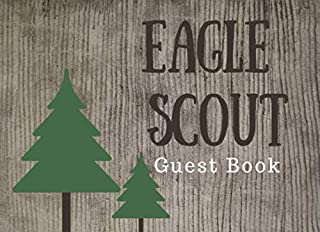 Eagle Scout Guest Book: Ceremony Guest Book With Spaces for Name, Best Wishes & Gift Log, Pine Tree, Elite Guest Book