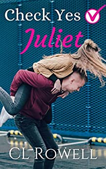 Check Yes Juliet by [CL Rowell]