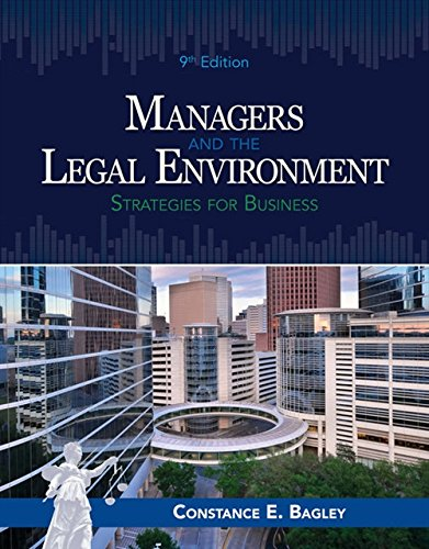 Managers and the Legal Environment: Strategies for Business