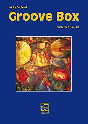 Groove Box: Buch für Drumset