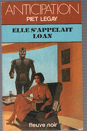 FLEUVE NOIR ANTICIPATION N° 1168: Elle s'appelait Loan