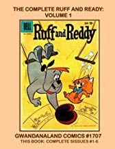 The Complete Ruff And Reddy: Volume 1: Gwandanaland Comics #1707 --- The Light-Hearted Adventures Of Hanna-Barbera's First Comic Book Characters! -- This Book: Complete Issues #1-6