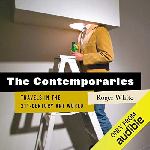 The Contemporaries Audiobook By Roger White cover art