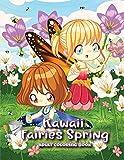 Kawaii Fairies Spring Adult Coloring Book: A Whimsical Spring & Easter Coloring Book for Adults & Kids: Fairies, Bunnies, Chicks, Butterflies, Flowers, an Enchanting Unicorn & More