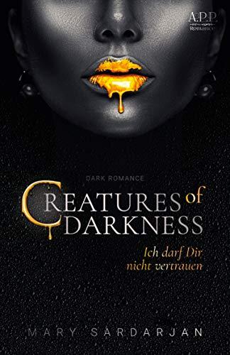 Creatures of Darkness: Ich darf dir nicht vertrauen
