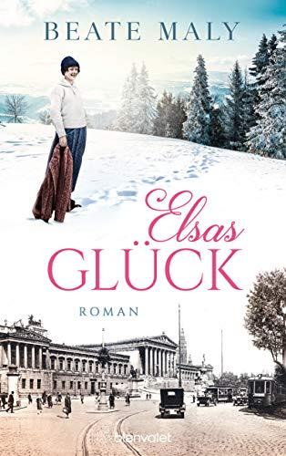 Elsas Glück: Roman (Die Sonnsteins 2)