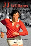JJ Williams: the Life and Times of a Rugby Legend (English Edition)