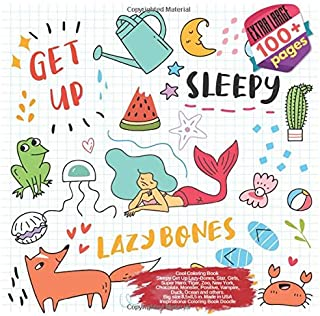 Cool Coloring Book Sleepy Get Up Lazy-Bones, Star, Girls, Super Hero, Tiger, Zoo, New York, Chocolate, Monster, Positive, Vampire, Duck, Ocean and ... in USA Inspirational Coloring Book Doodle