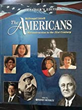 The Americans: Reconstruction Through the 21st Century, Teacher's Edition