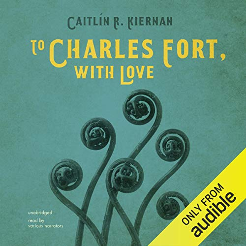 Couverture de To Charles Fort, with Love