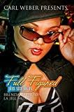 Full Figured:: Carl Weber Presents (Full Figured Plus Size Divas Book 1) (English Edition)