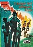 Les conquérants de l'impossible - L'éclair qui effaçait tout : Collection : Bibliothèque verte cartonnée
