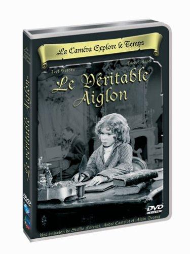 La Caméra Explore Le Temps : Le véritable Aiglon Napoléon II