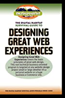 Designing Great Web Experiences