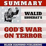 Summary: Walid Shoebat's God's War on Terror