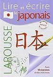 Lire et écrire le japonais - Larousse - 23/06/2010