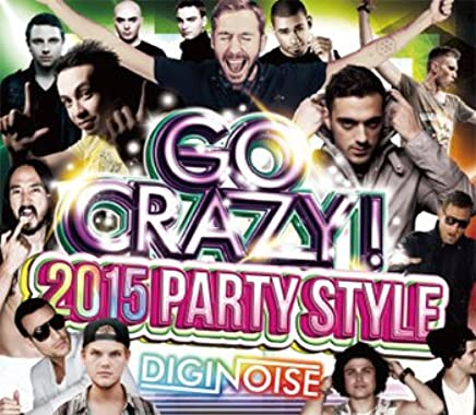 GO CRAZY! 2015 PARTY STYLE