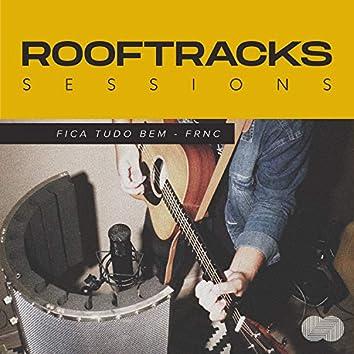 Rooftracks Sessions: Fica Tudo Bem