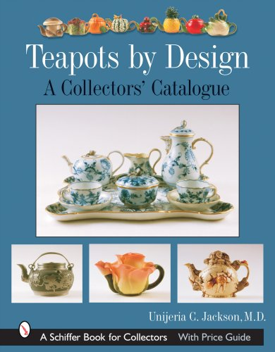 Teapots by Design: A Collectors' Catalogue (Schiffer Book for Collectors)