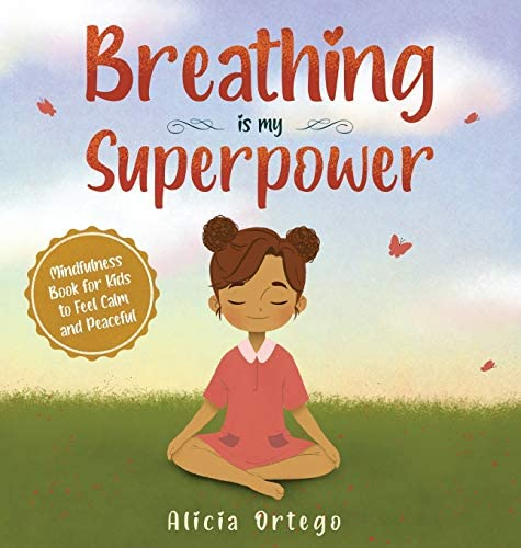 Breathing is My Superpower Mindfulness Book for Kids to Feel Calm and Peaceful My Superpower product image